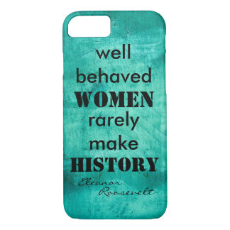 Eleanor Roosevelt quote on women text iPhone 8/7 Case
