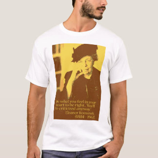 eleanor roosevelt T-Shirt