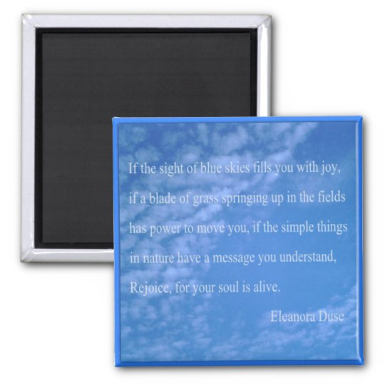 Eleanora Duse Nature Quote Sqr Refrigerator Magnet