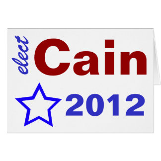 Elect Cain 2012 Note Card