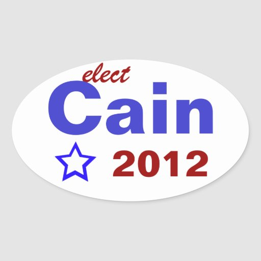 Elect Cain 2012 Sticker