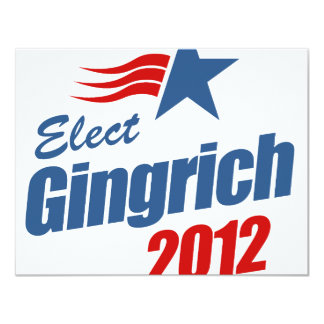 Elect Gingrich 2012 11 Cm X 14 Cm Invitation Card