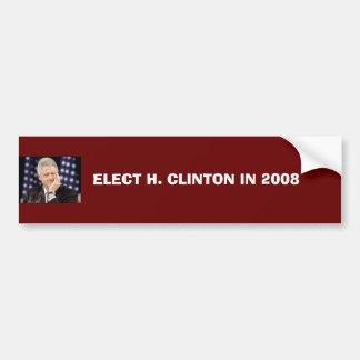 ELECT H. CLINTON IN 2008 BUMPER STICKER