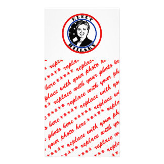 Elect Hillary Clinton Photo Card