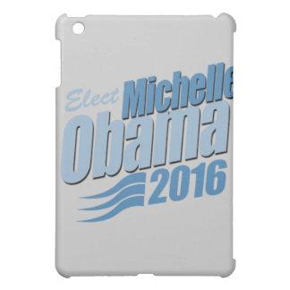 ELECT MICHELLE OBAMA png iPad Mini Cover