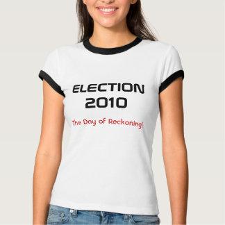 ELECTION 2010 SHIRT
