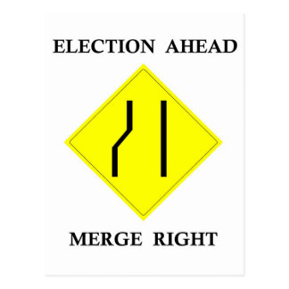 Election Ahead Merge Right Postcard