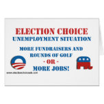Election Choice - Unemployment Greeting Card