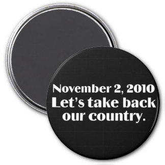 Election Day 2010 Take Back America 7.5 Cm Round Magnet