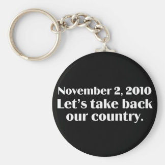 Election Day 2010 Take Back America Basic Round Button Key Ring