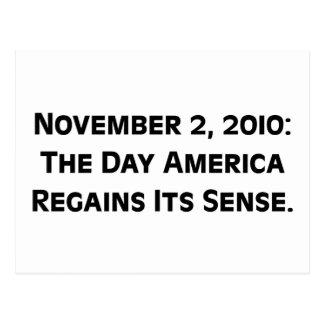 Election Day 2010 When America Regains Its Sense Postcard