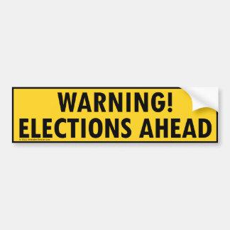 elections-ahead bumper sticker