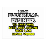 Electrical Engineer...Assume I Am Never Wrong Post Card
