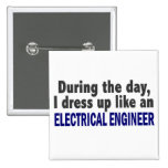 Electrical Engineer During The Day Pins