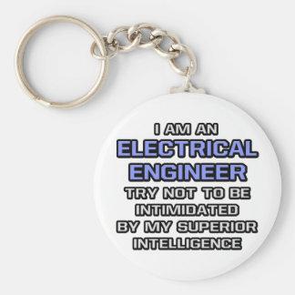 Electrical Engineer ... Superior Intelligence Key Ring