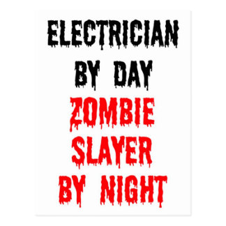 Electrician By Day Zombie Slayer By Night Postcard