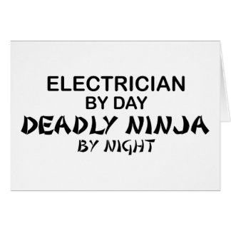 Electrician Deadly Ninja by Night Greeting Card