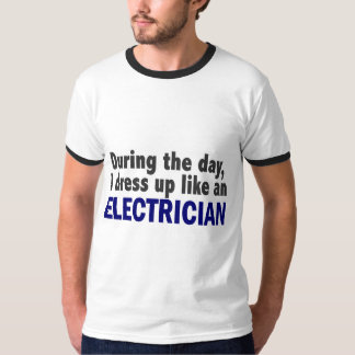 Electrician During The Day T-Shirt