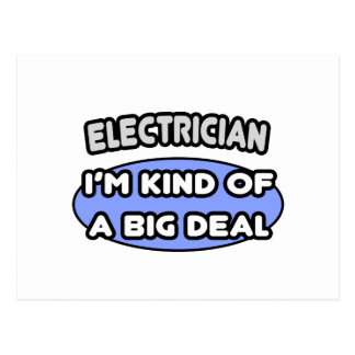 Electrician...Kind of a Big Deal Postcard