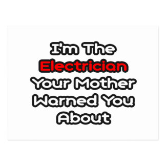 Electrician...Mother Warned You About Postcard
