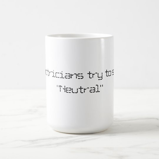 electrician politics funny cup coffee mug