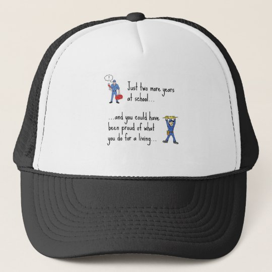 Electrician to Plumber apparels Trucker Hat