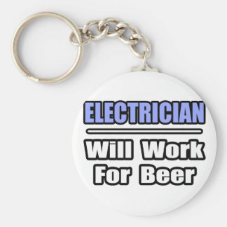 Electrician...Will Work For Beer Basic Round Button Key Ring