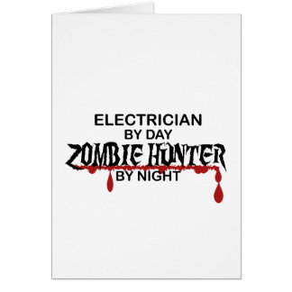 Electrician Zombie Hunter Greeting Card