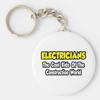 Electricians...Cool Kids of Construction World Basic Round Button Key Ring