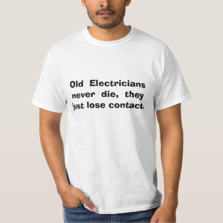 electricians job humor T-Shirt