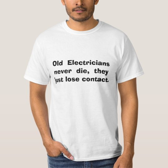 electricians job humour T-Shirt