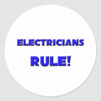 Electricians Rule! Classic Round Sticker
