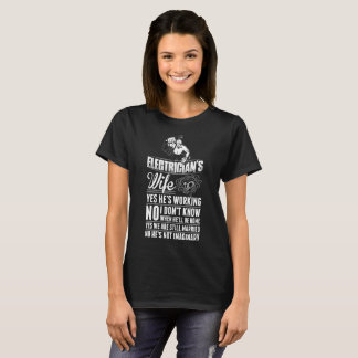 Electricians Wife Yes Hes Working Tshirt