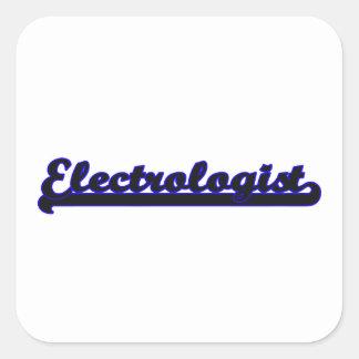Electrologist Classic Job Design Square Sticker
