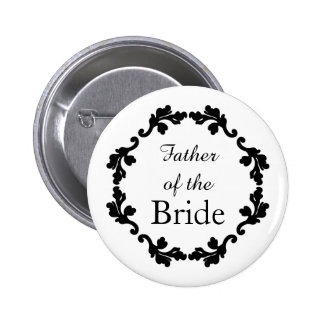 Elegant and simple wedding father of the bride 6 cm round badge