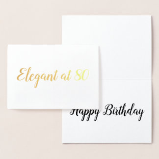 Elegant at 80 years old birthday personalize foil card