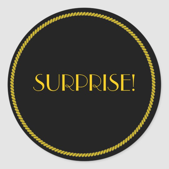 Elegant Black and Gold SURPRISE! Classic Round Sticker