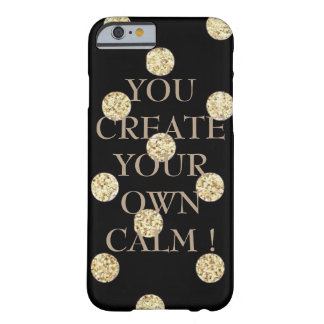 Elegant Chic Black Gold Dots-Motivational Message Barely There iPhone 6 Case