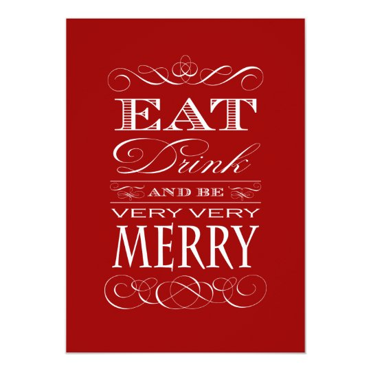 Elegant Christmas Party - Eat Drink and be