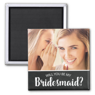 ELEGANT CUSTOM PHOTO BRIDESMAID | BE MY BRIDESMAID SQUARE MAGNET