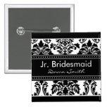 Elegant Damask Bridal Party - Jr. Bridesmaid Buttons