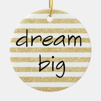 elegant dream big text on a gold and white christmas ornament
