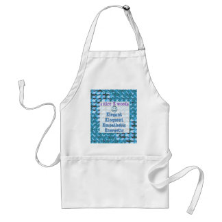 Elegant,ELOQUENT,Energetic, RELATIONSHIP lowprice Standard Apron