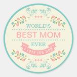Elegant Floral - World's Best Mum Ever Mothers Day