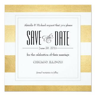 Elegant Gold Foil Modern Stripe Save the Date 13 Cm X 13 Cm Square Invitation Card