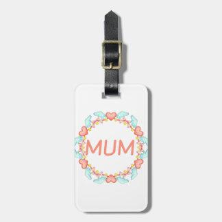 Elegant Mum Luggage Tag