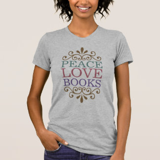 Elegant Peace, Love, Books Women's (Light) T-Shirt
