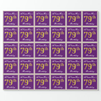 Elegant, Purple, Faux Gold 79th Birthday + Name Wrapping Paper