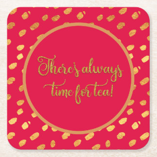 Elegant Red and Gold AlwaysTime for Tea Square Paper Coaster