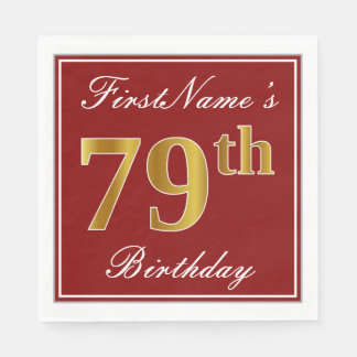 Elegant Red, Faux Gold 79th Birthday + Custom Name Disposable Serviette